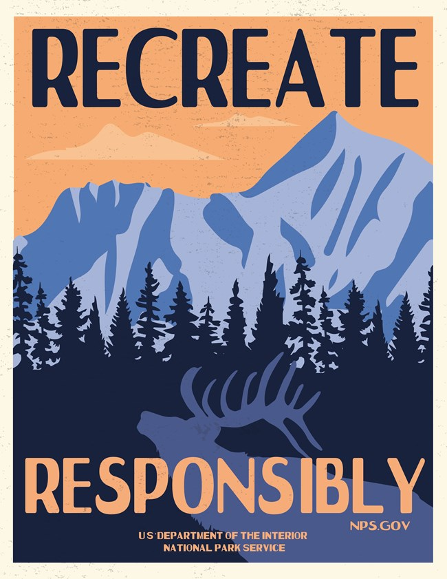 Graphic of mountains and an elk with the text Recreate Responsibly