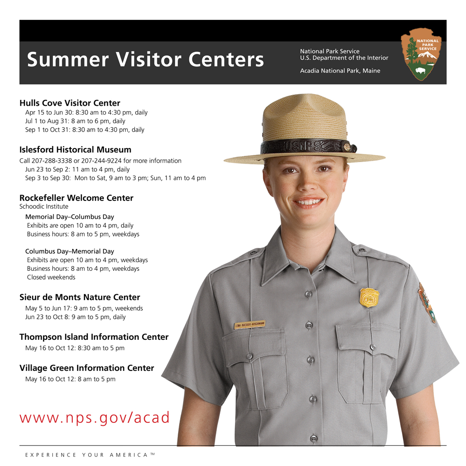 Image of woman in park ranger uniform with a list of operating hours for summer visitor centers