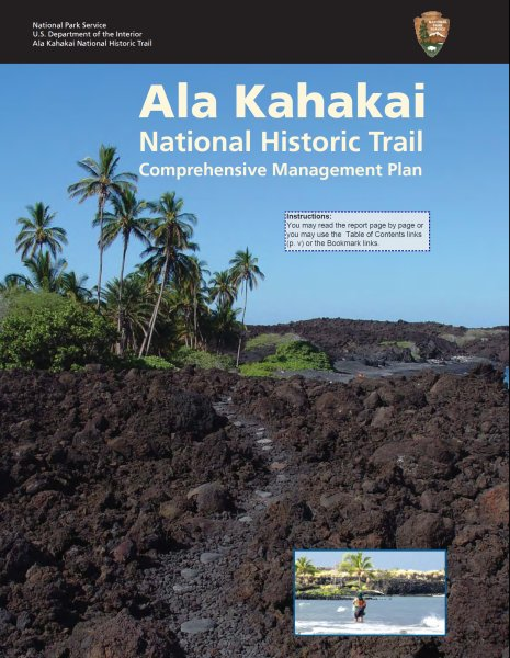 Click here to view the Comprehensive Management Plan for the Ala Kahakai NHT.