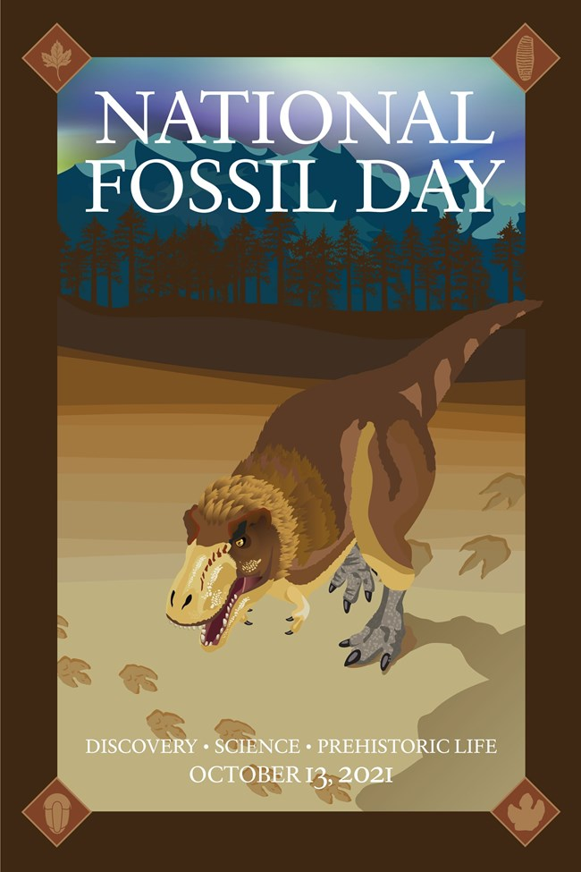 """artwork of tyrannosaur walking under a polar night sky and text """"National Fossil Day"""""""