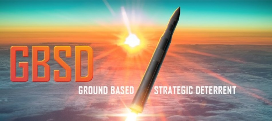 "Art of a missile in the air with the words ""Ground Based Strategic Deterrent"""