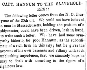 Captain Hannum to the Slave Holders! from The Emancipator.
