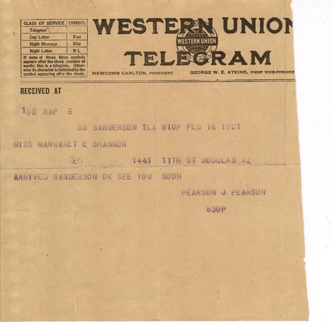 "Western Union Telegram reading ""Miss Margaret E. Shannon 1441 11 St Douglas AZ Arrived Sanderson OK See you soon Pearson J Pearson"