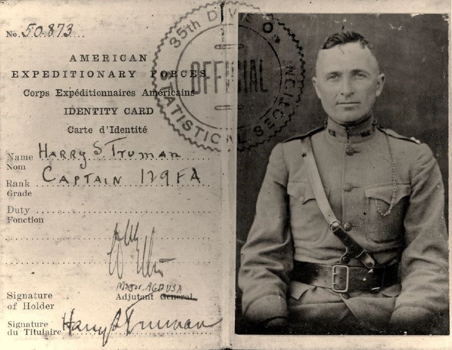 Harry Truman photographed in military uniform with text identifying him as Harry S. Truman, Captain 129 F.A.