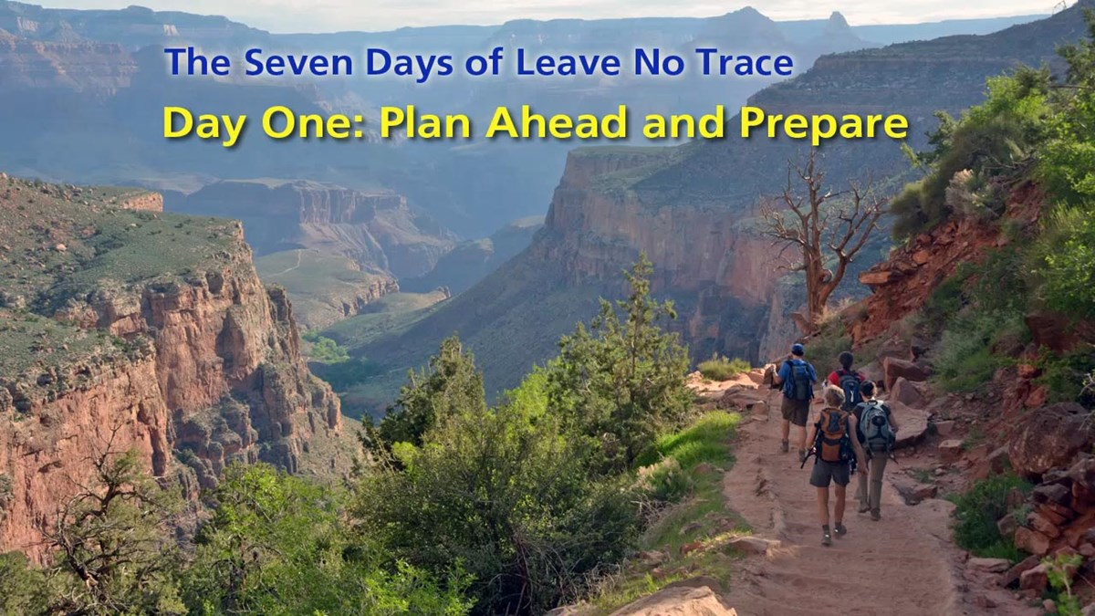 Background photo for an audio podcast series. Early morning photo of four hikers descending an unpaved trail into the depths Grand Canyon. There are vertical cliffs on all sides. Superimposed title reads: Day One: Plan Ahead and Prepare.