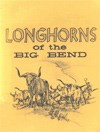 Longhorns of the Big Bend cover