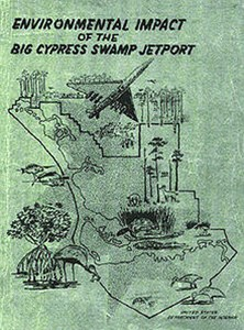A green report called Environmental Impact Report of the Big Cypress Swamp. A