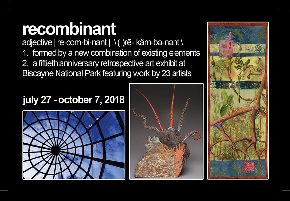 The Recombinant: 50th Anniversary Show Opens in Biscayne National Park