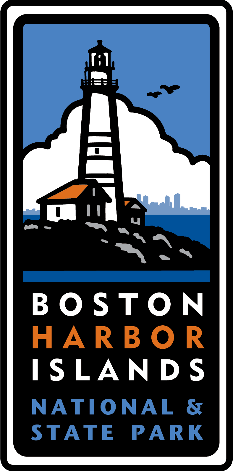 Graphic of Boston Light. Text reads, Boston Harbor Islands National and State Park.