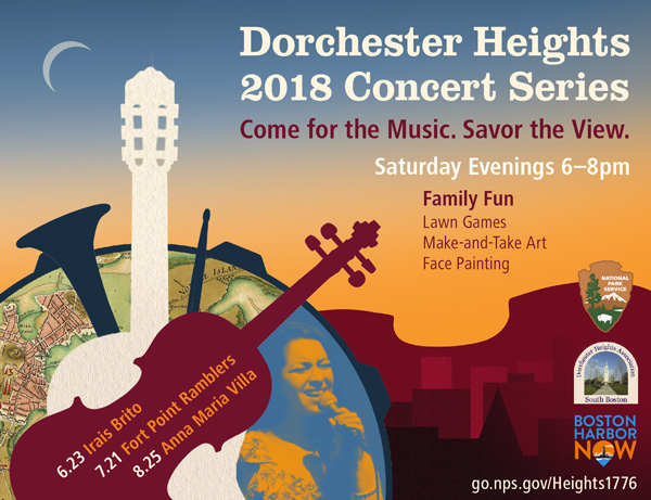 Graphic for the Dorchester Heights 2018 Concert Series. Logos: National Park Service, Dorchester Heights Association, Boston Harbor Now. Visit go.nps.gov/Heights1776.