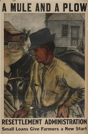 "Image of a poster with an African American man with a mule with the words ""A mule and a plow. Resettlement Administration. Small loans give farmers a new start."""