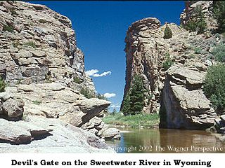 Devil's Gate on the Sweetwater River in Wyoming.
