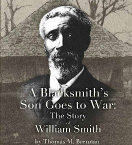 "The cover of the booklet ""A Blacksmith's Son Goes to War"" featuring a photograph of W. Smith who served as both a Civil War solider and one of the famed Buffalo soldiers."