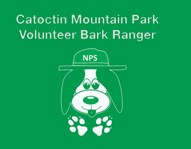 BArk Ranger Logo. Cartoon Dog wearing ranger hat. Text above image reads Catoctin Mountain Park Volunteer Bark Ranger