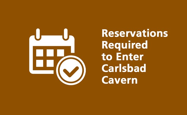Icon with calendar and text indicating reservations required to enter cavern.