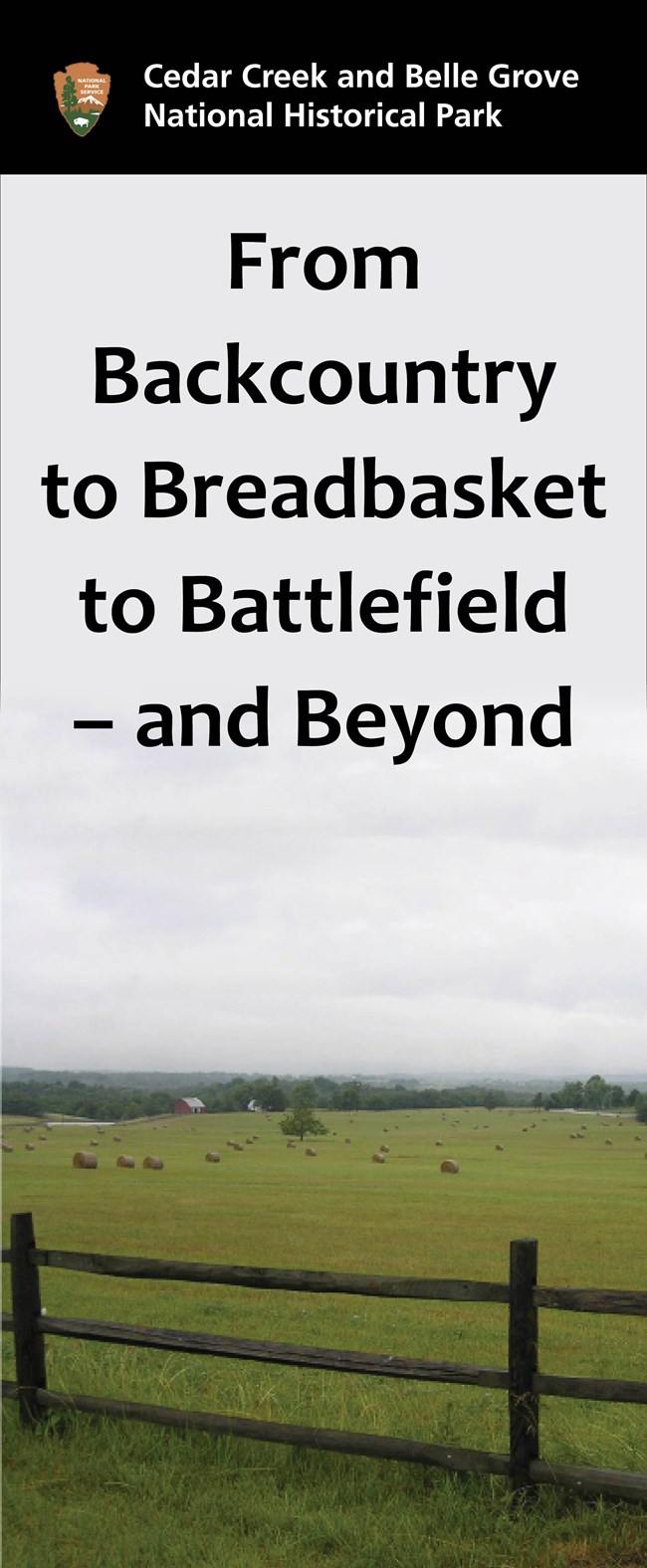 From Backcountry, to Breadbasket, to Battlefield, and Beyond
