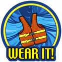 "Drawing of a person wearing a Life Jacket in water with the words ""Wear It!"" at the bottom."