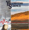 Cover of Yellowstone Science 27(1): The Vital Signs Issue