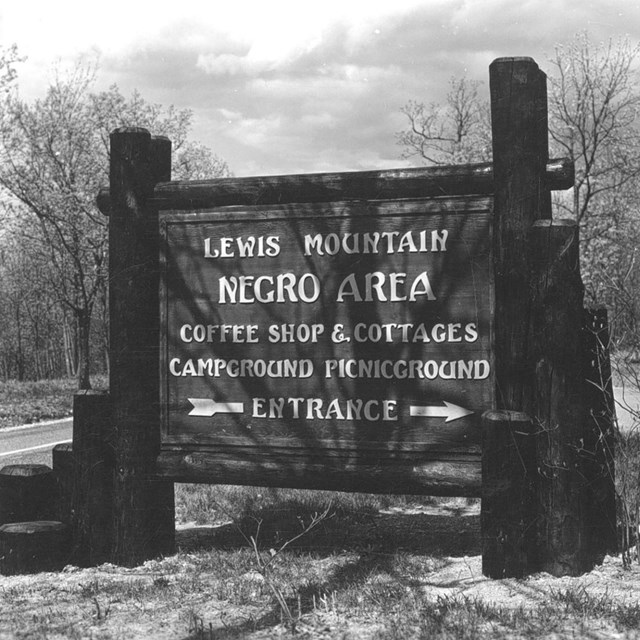 Historic sign for Lewis Mountain Negro Area, coffee shop and cottages, campground picnicground