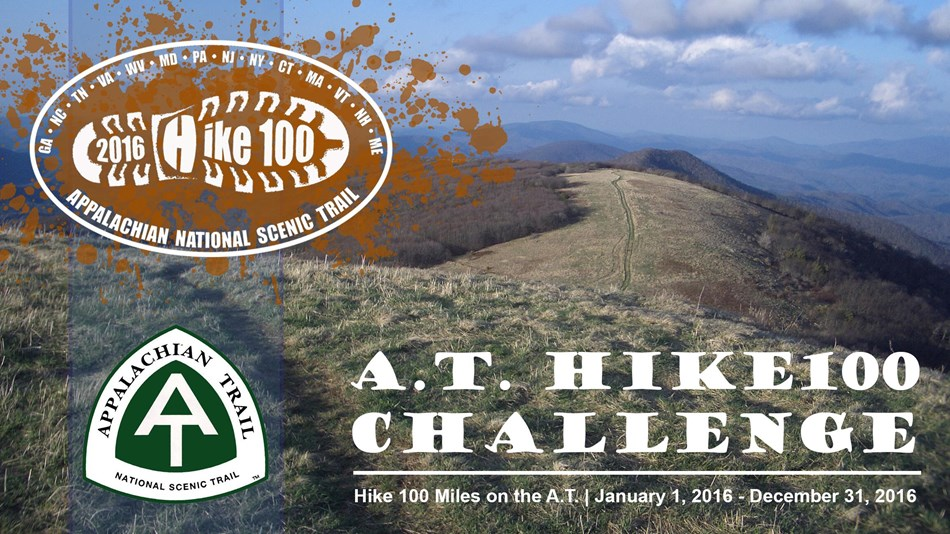 Celebrate 100 years of the National Park Service in 2016 by hiking 100 miles on the A.T.!
