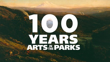 text 100 years of arts in the parks superimposed on a landscape of mountains and hills