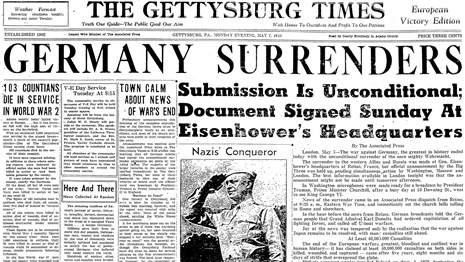 A Gettysburg Times newspaper headline from May 7, 1945 with the headline - Germany Surrenders.