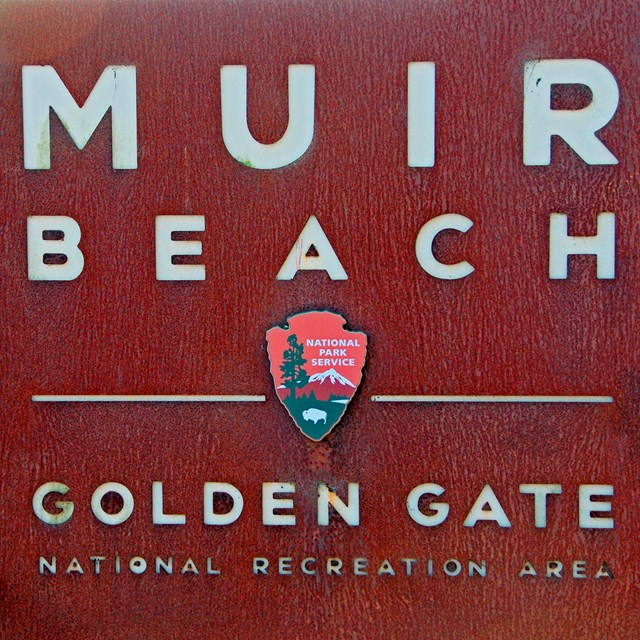 Park entrance sign at Muir Beach