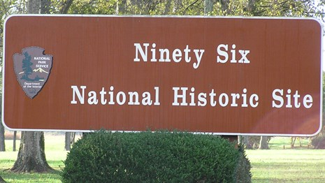Ninety Six National Historic Site sign