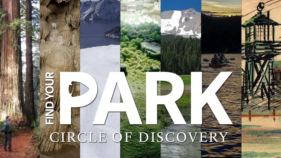Collage images depicting northern California and southern Oregon's seven national park site.