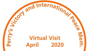 Orange cancellation stamp that reads virtual visit April 2020 Perry's Victory.. Put-in-Bay, OH