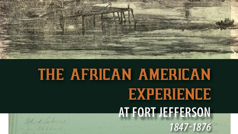 African Americans at Fort Jefferson history study cover with historic image of the fort