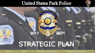 U.S. Park Police Strategic Plan 2017 - 2021