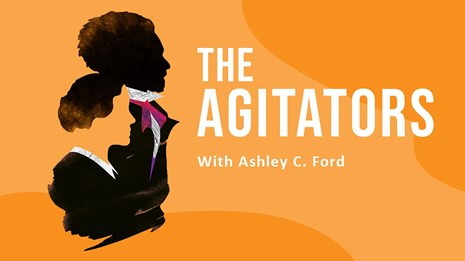 Banner for The Agitators, black and white silhouettes of Douglass and Anthony on a orange background