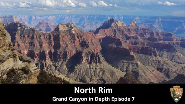 North Rim Grand Canyon In Depth Episode 7