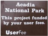Look for this sign, which marks projects financed by user fees throughout the park.