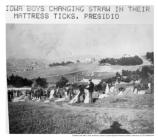 51st Iowa Division troops changing straw in their mattresses at Camp Merriam in the Presidio, c1900