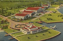 Historic postcard of Pan Am Terminal and Airport