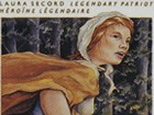 Laura Secord: Legendary Heroine