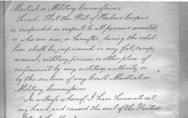 Writ of Habeas Corpus is suspended by President Lincoln.