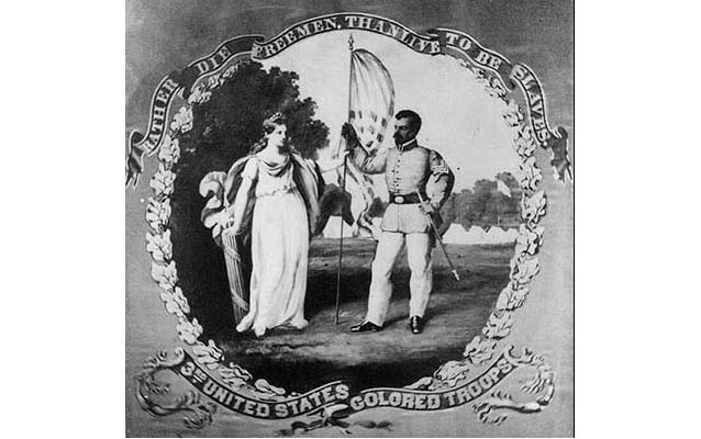 Rather die freemen than live to be slaves - 3rd United States Colored Troops