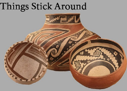 3 pieces of prehistoric pottery found at Tonto National Monument. Text: Things Stick Around