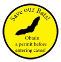 "Sticker that displays text: ""Save Our Bats! Obtain a permit before entering caves!"" with a bat graphic."