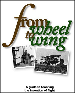 "Cover of a teachers guide with two photos on the bottom and title ""from wheel to wing"" at the top."