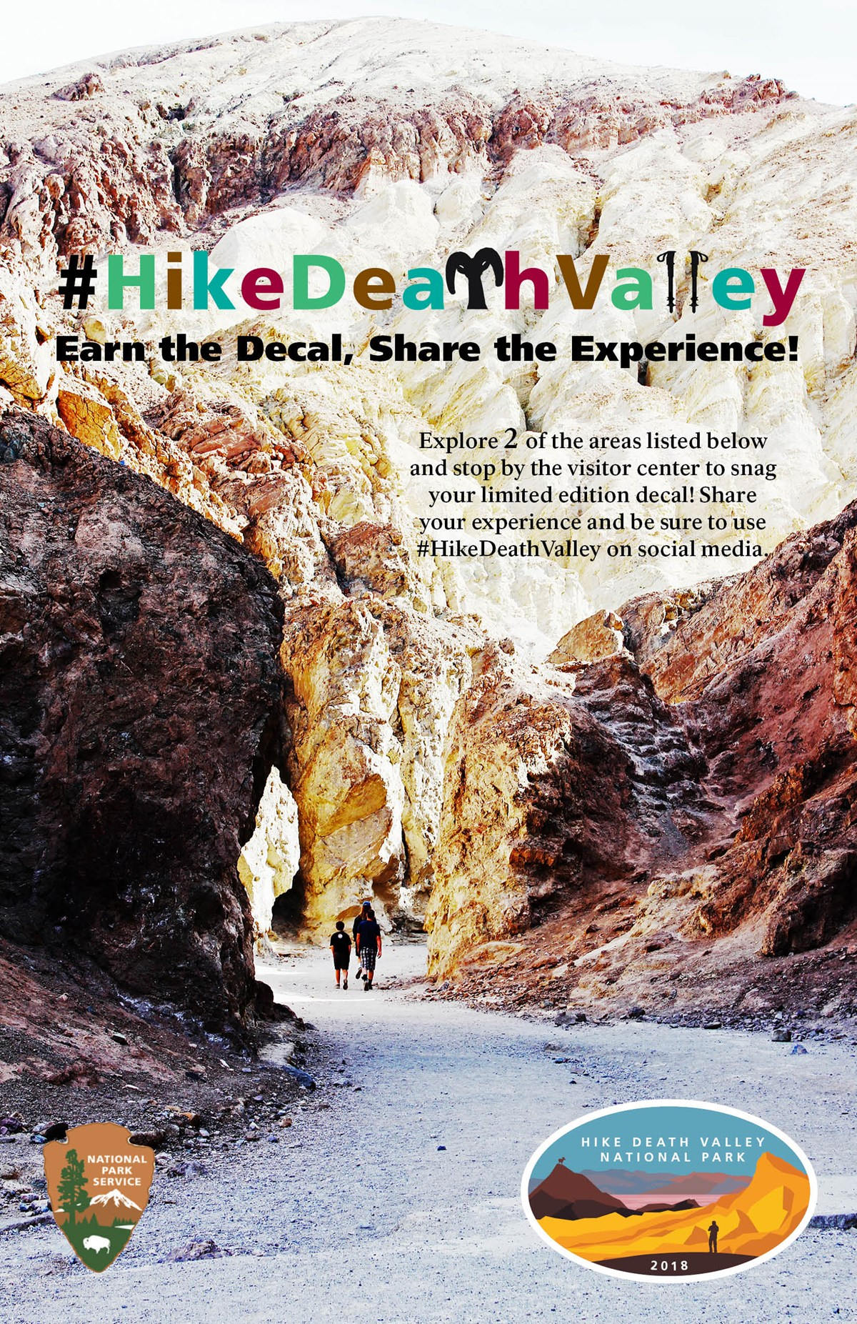 "A family walks through a badlands canyon. ""# hike death valley"" logo. ""earn the decal, share the experience."" explore two of the areas listed to earn your decal. share your experience with #hikedeathvalley."