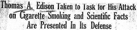 A newspaper headline on the debate over cigarettes between Edison and Hill