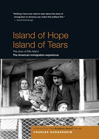 Island of Hope, Island of Tears Poster; includes film details and a photo of an immigrant family during their journey.