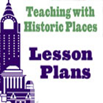Teaching with Historic Places