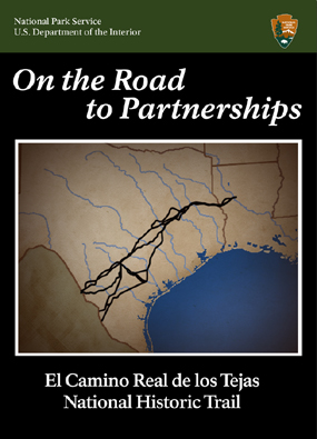 Image of map of Texas and Louisiana with El Camino Real de los Tejas and title On the Road to Partnerships
