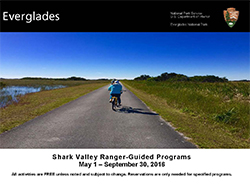 Shark Valley Ranger-Guided Programs May 1 to September 30, 2016