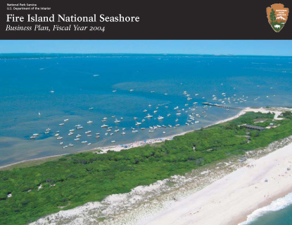 Cover of Fire Island National Seashore Business Plan, Fiscal Year 2004.